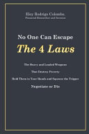 No One Can Escape the 4 Laws