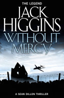 Without Mercy  Sean Dillon Series  Book 13