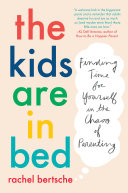 The Kids Are in Bed [Pdf/ePub] eBook