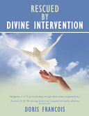 Rescued by Divine Intervention