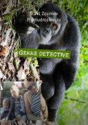Gekke detective  Grappige detective