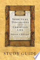 Spiritual Disciplines for the Christian Life Study Guide Book