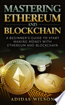 Mastering Ethereum And Blockchain