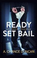 Ready Set Bail