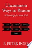 Uncommon Ways to Reason