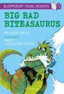 Pdf Big Bad Biteasaurus: A Bloomsbury Young Reader