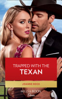 Trapped With The Texan  Mills   Boon Desire   Texas Cattleman s Club  Heir Apparent  Book 6