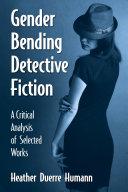 Gender Bending Detective Fiction Pdf/ePub eBook