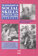 The Development of Social Skills by Blind and Visually Impaired Students ebook