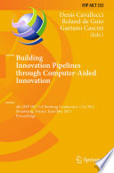 Building Innovation Pipelines through Computer Aided Innovation