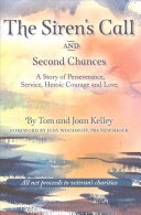 The Siren's Call and Second Chances
