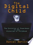 The Digital Child