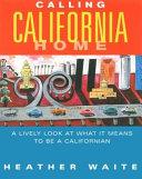 Calling California Home
