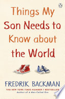 Things My Son Needs to Know About The World Book