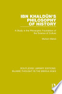 Ibn Khaldûn's Philosophy of History