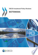 Oecd Investment Policy Reviews Botswana 2014