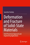 Deformation and Fracture of Solid-State Materials