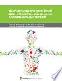 Nanomedicine for Deep Tissue High Resolution Bio Imaging and Non Invasive Therapy Book