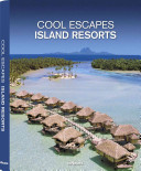 Cool Private Islands Resorts