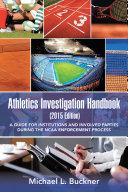 Athletics Investigation Handbook  2015 Edition