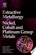 Extractive Metallurgy of Nickel  Cobalt and Platinum Group Metals