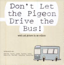 Don t Let the Pigeon Drive the Bus