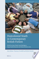 Postcolonial Youth in Contemporary British Fiction