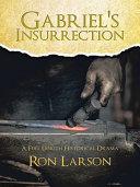 Gabriel's Insurrection [Pdf/ePub] eBook