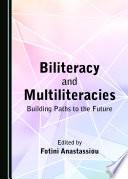 Biliteracy and Multiliteracies