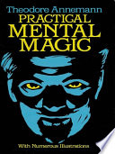 """""""Practical Mental Magic"""" by Theodore Annemann"""