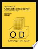 The Handbook of Organization Development in Schools and Colleges  : Building Regenerative Capacity