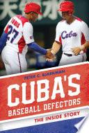 Cuba s Baseball Defectors