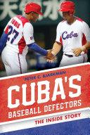 Cuba's Baseball Defectors