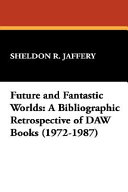 Future and Fantastic Worlds
