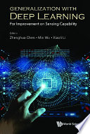 Generalization With Deep Learning  For Improvement On Sensing Capability Book