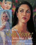 Painting Beautiful Skin Tones with Color   Light Book PDF