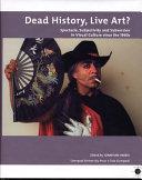 Dead History  Live Art