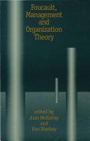 Foucault, Management and Organization Theory Pdf