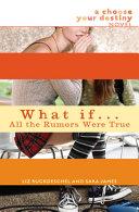 What If . . . All the Rumors Were True Pdf/ePub eBook