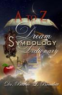 A to Z Dream Symbology Dictionary