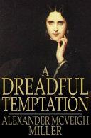 A Dreadful Temptation Book PDF