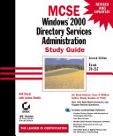 MCSE: Windows 2000 Directory Services Administration Study Guide