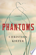 Phantoms : a novel