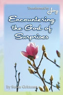 Encountering the God of Surprises