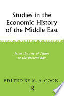 Studies in the Economic History of the Middle East