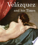 Vel  zquez and his Times