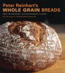 Pdf Peter Reinhart's Whole Grain Breads