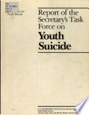 Report of the Secretary's Task Force on Youth Suicide: Risk factors for youth suicide