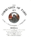 The communists of Paris, 1871 by Bertall, with explanatory text by an Englishman [signed J.E.].