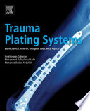 Trauma Plating Systems